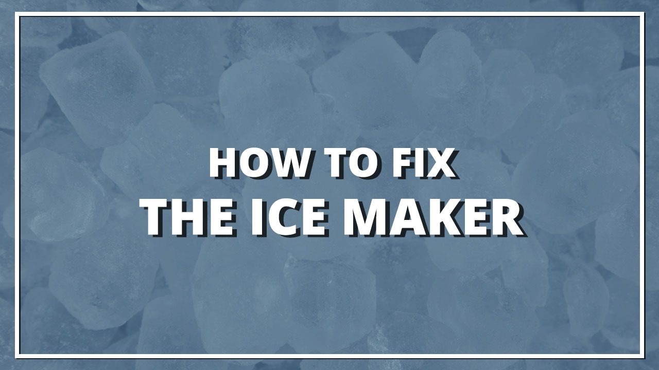 how-to-fix-ice-maker